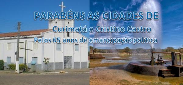 Parabéns Curimatá e Cristino Castro, 65 anos de emancipação política