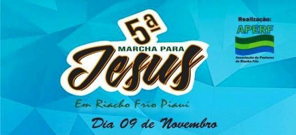 V Marcha para Jesus acontecerá na cidade de Riacho Frio