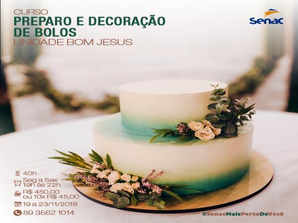 SENAC de Bom Jesus está com matrículas abertas para curso de Bolos