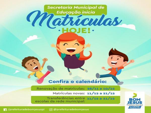 Aberta as matrículas da rede municipal de ensino em Bom Jesus