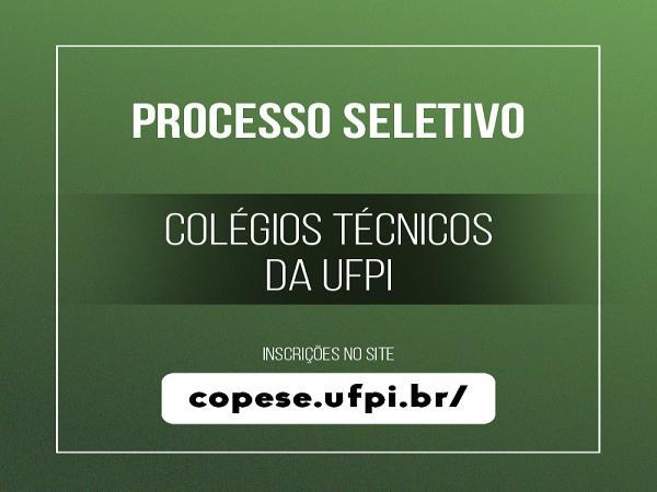 UFPI abre processo seletivo para colégio técnico de Bom Jesus