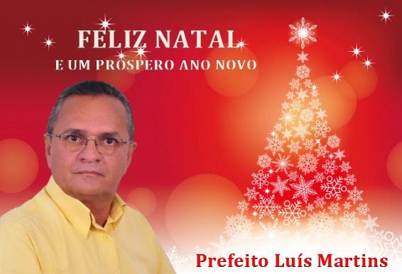 Prefeito Luís Martins deseja aos alvoradenses um feliz natal