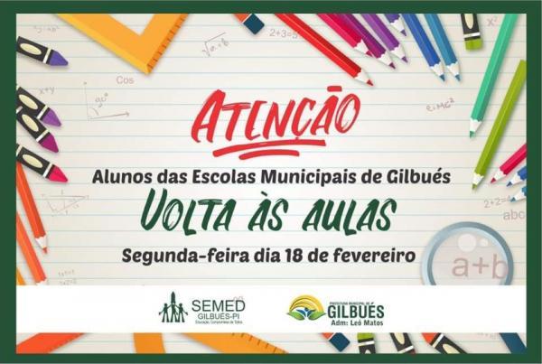 Prefeitura de Gilbués comunica o início das aulas municipais