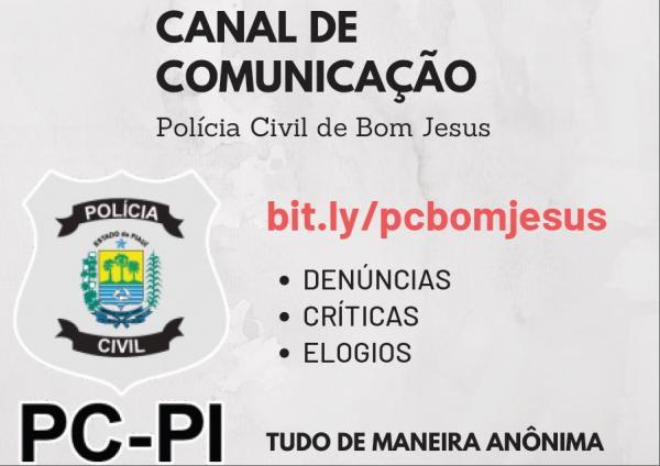 Polícia Civil de Bom Jesus divulga seu canal de comunicação
