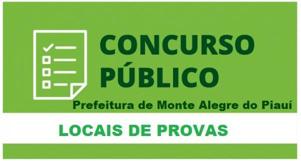 Divulgado os locais de provas do concurso de Monte Alegre