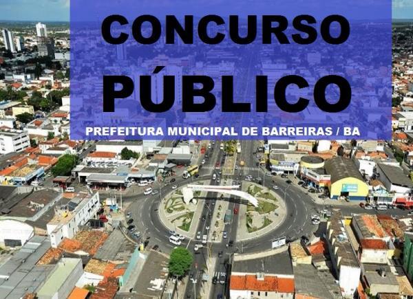 Prefeitura de Barreiras-BA lança edital com mais de 5 MIL VAGAS