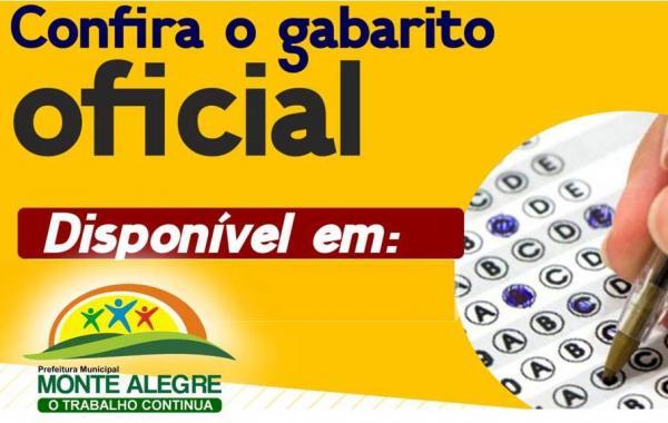 Confira o GABARITO OFICIAL do Concurso de Monte Alegre