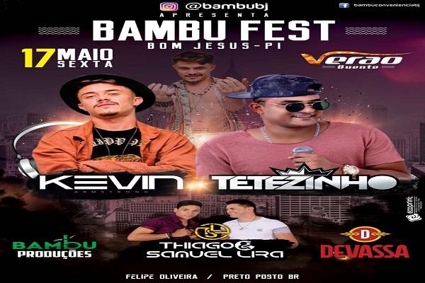Bambu Fest apresenta: DJ Kevin e Tetezinho!
