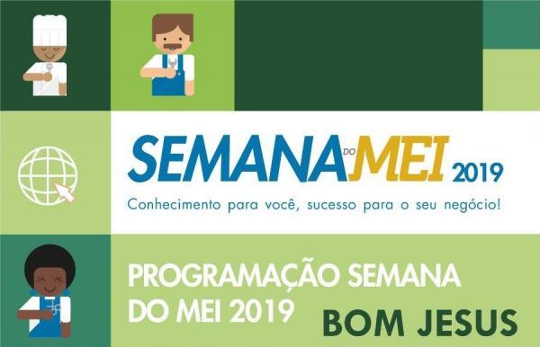 Semana do MEI está sendo realizada em Bom Jesus e região