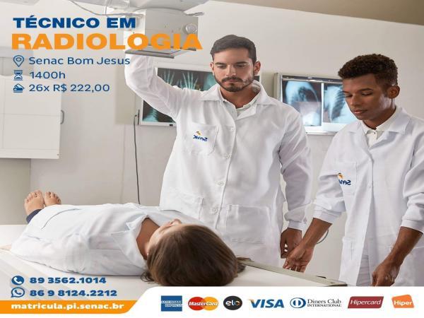 INSCRIÇÕES ABERTAS: Técnico em Radiologia no Senac de Bom Jesus