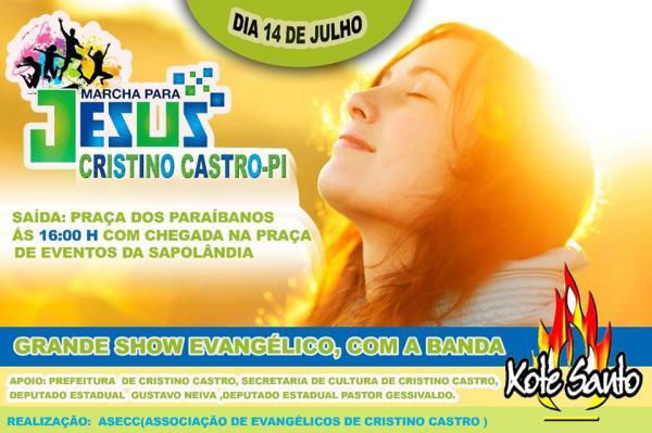 Cristino Castro realizará sua I Marcha Para Jesus, dia 14