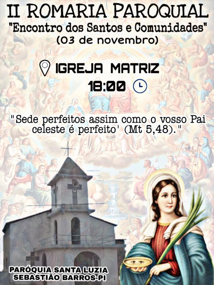 Convite: 2° Romaria Paroquial em Sebastião Barros