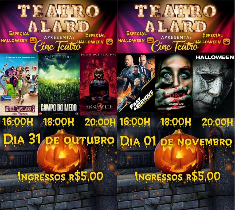 Cine Teatro Alard apresenta: Especial Halloween