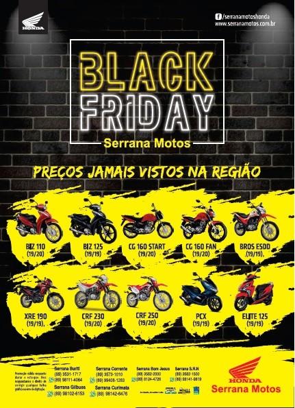 Aproveite a mega promoção de Black Friday na Serrana Motos de Bom Jesus!