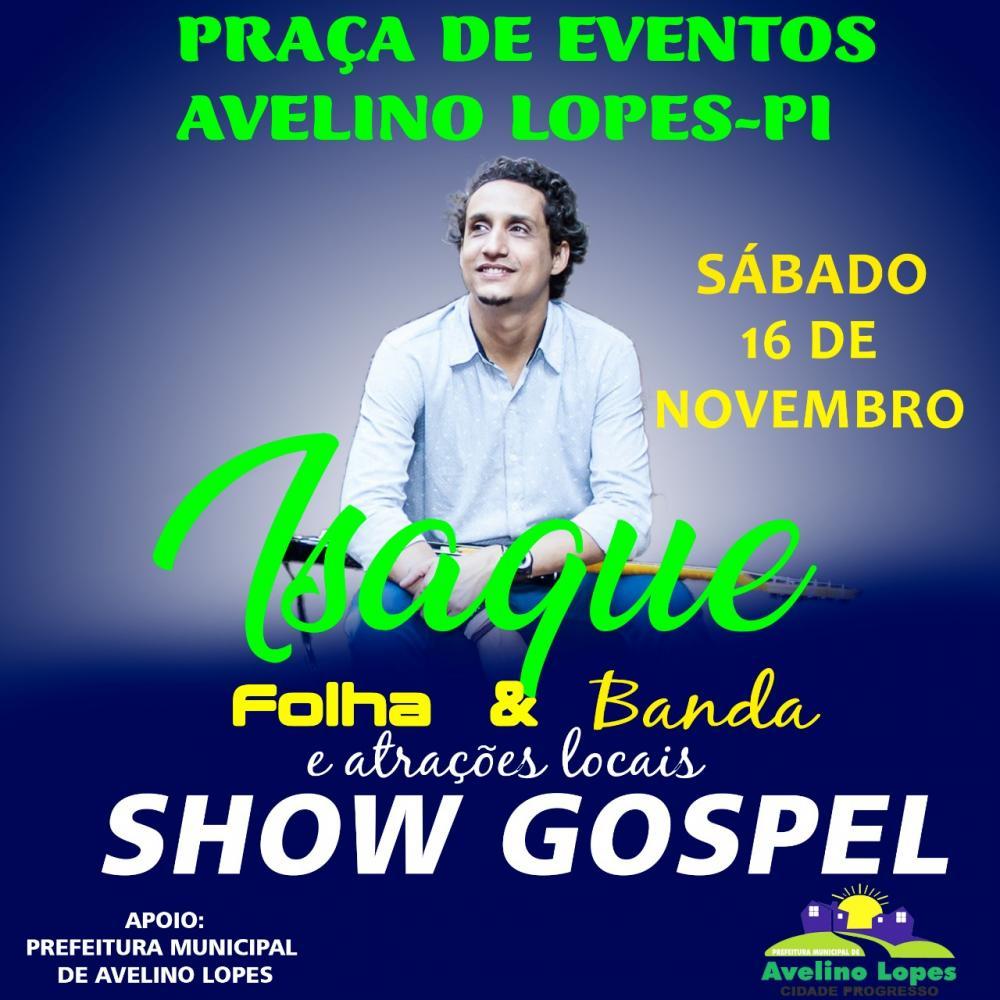 Avelino 58 anos: Show gospel com Isaque Folha, neste sábado (16)