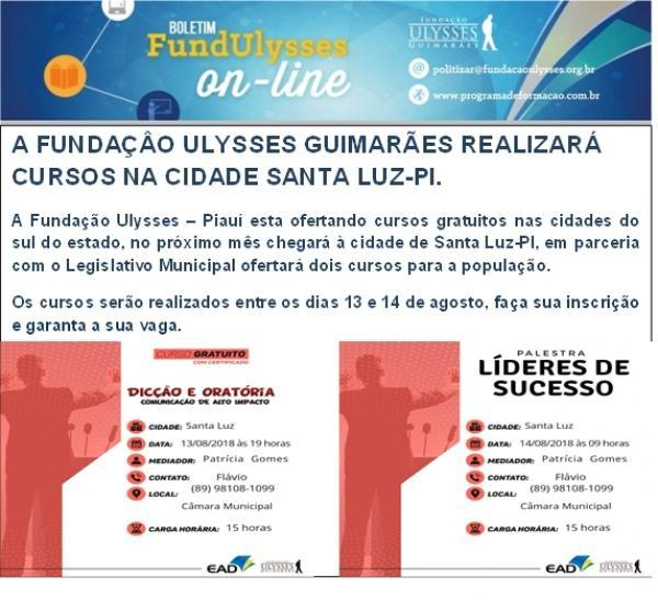 A Fundação Ulysses Guimarães realizará cursos na cidade de Santa Luz