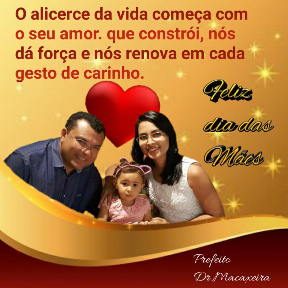 Mensagem do prefeito Dr. Macaxeira para todas as mães