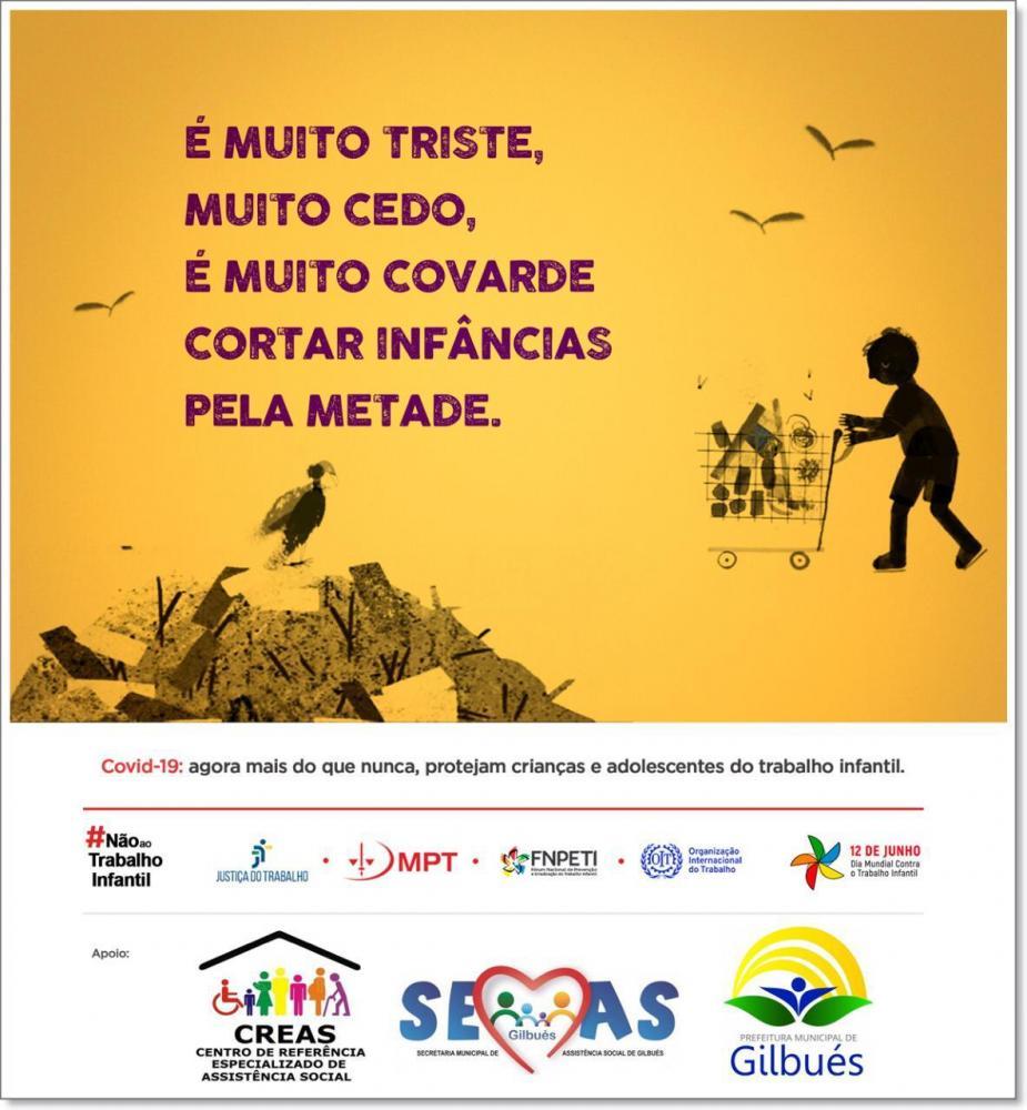 Gilbués: Mensagem da prefeitura contra o trabalho infantil