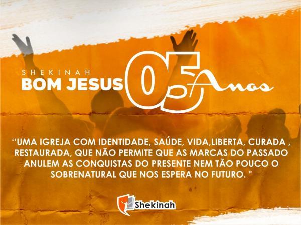 Igreja Shekinah de Bom Jesus irá comemorar seus aniversário de 5 anos