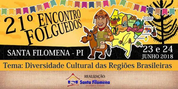Participe da 21ª edição do Encontro dos Folguedos em Santa Filomena!