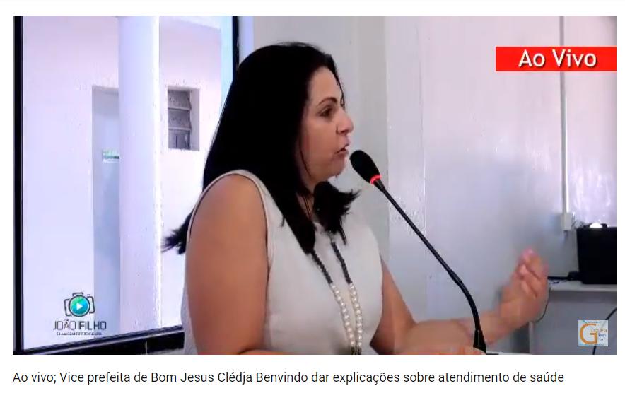 Sessão: Vice-prefeita de Bom Jesus Clédja Benvindo dá explicações sobre atendimentos